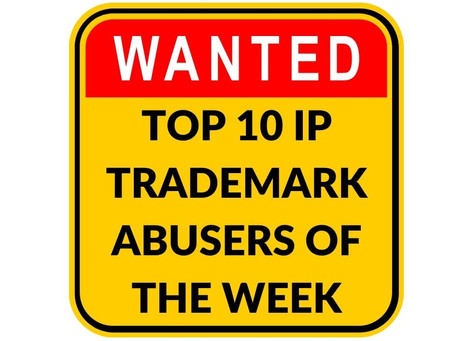 WHO HAS INFRINGED OUR IP THIS WEEK ?