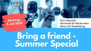 Bring a Friend Special - Teil 2  am Samstag, 4. Juli von 9-13 Uhr