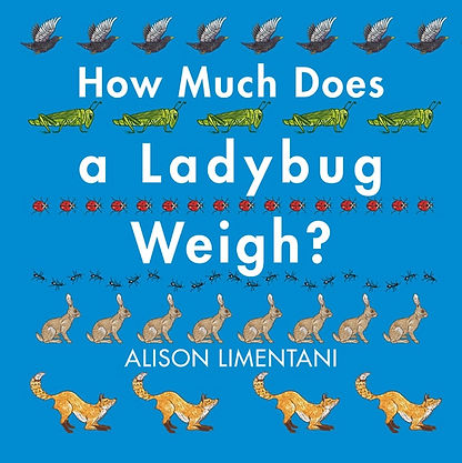 How Much Does a Ladybug Weigh Alison Lim