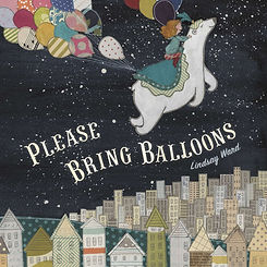 Book Please Bring Balloons Lindsay Ward.