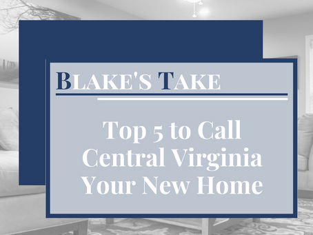 Top 5 Reasons To Call Central Virginia Your New Home