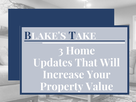 3 Home Updates That Will Increase Your Property Value