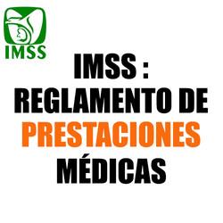 IMSS Prestaciones médicas