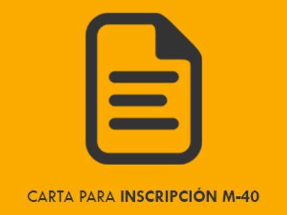 Carta inscripción M-40 Formato + guía de uso + guía de trámite