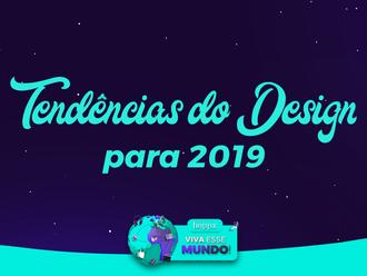 Tendências de Design para 2019