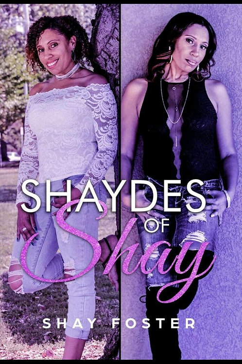 Shaydes of Shay