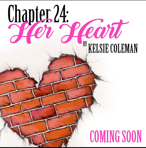 Chapter 24: Her Heart