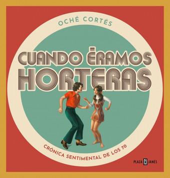 'Cuando éramos horteras', nuevo libro de Oche Cortés