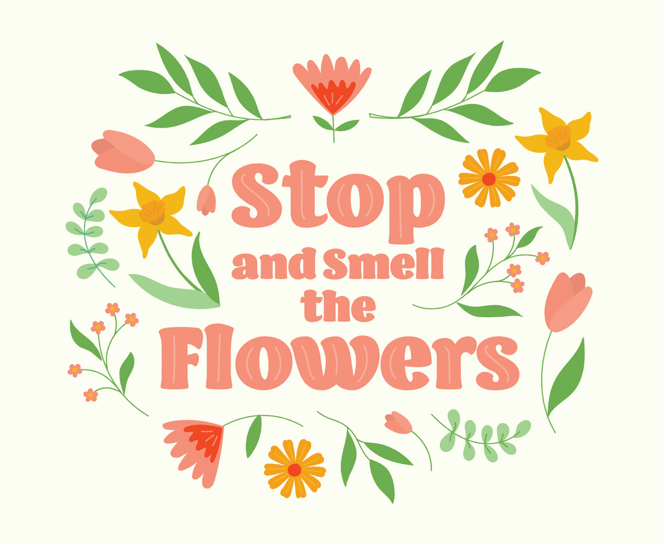 stop_and_smell_the_flowers.jpg