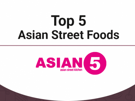 Top 5 Asian Street Foods – [Infographic]