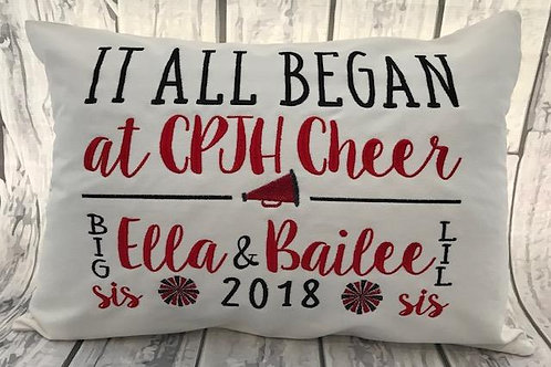 IT ALL BEGAN AT....CPJH Cheer Keepsake Pillow