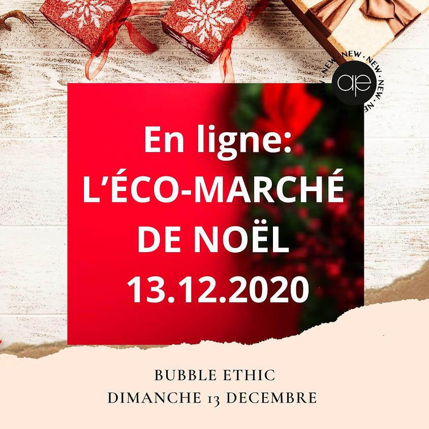 L'éco-marché de noël en ligne de Bubble Ethic, dimanche 13 décembre