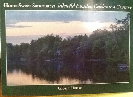 Home Sweet Sanctuary: Idlewild Families Celebrate a Century - Now Available!