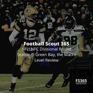 NFL: NFC Divisional Round Seattle @ Green Bay, the Macro Level Review
