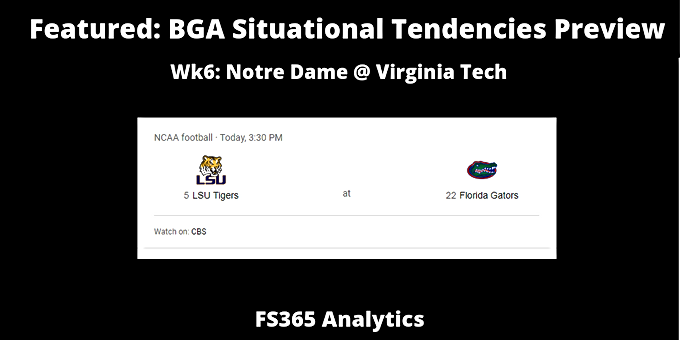 Featured: WK6 BGA Situational Tendencies Preview Florida v. LSU