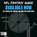2021 Fantasy Football Guide: All Fantasy Football Preseason Analysis In One Place