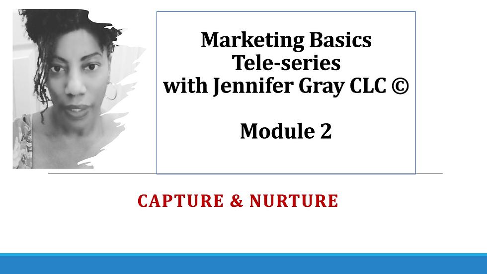 Marketing Basics 2 Tele-Series Module 2