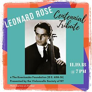 Leonard Rose Tribute