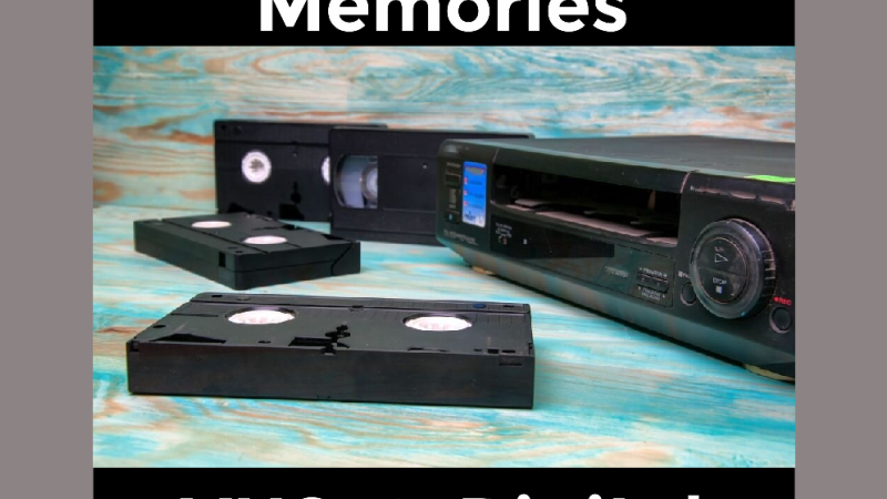 Digitization - VHS