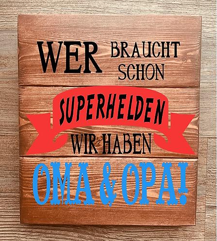 Bastel Box - Wer braucht schon Superhelden - Oma & Opa