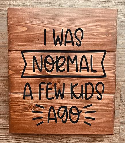 Bastel Box - I was normal a few kids ago