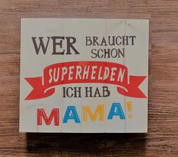 Mama ist mein Superheld