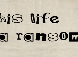 His Life A Ransom