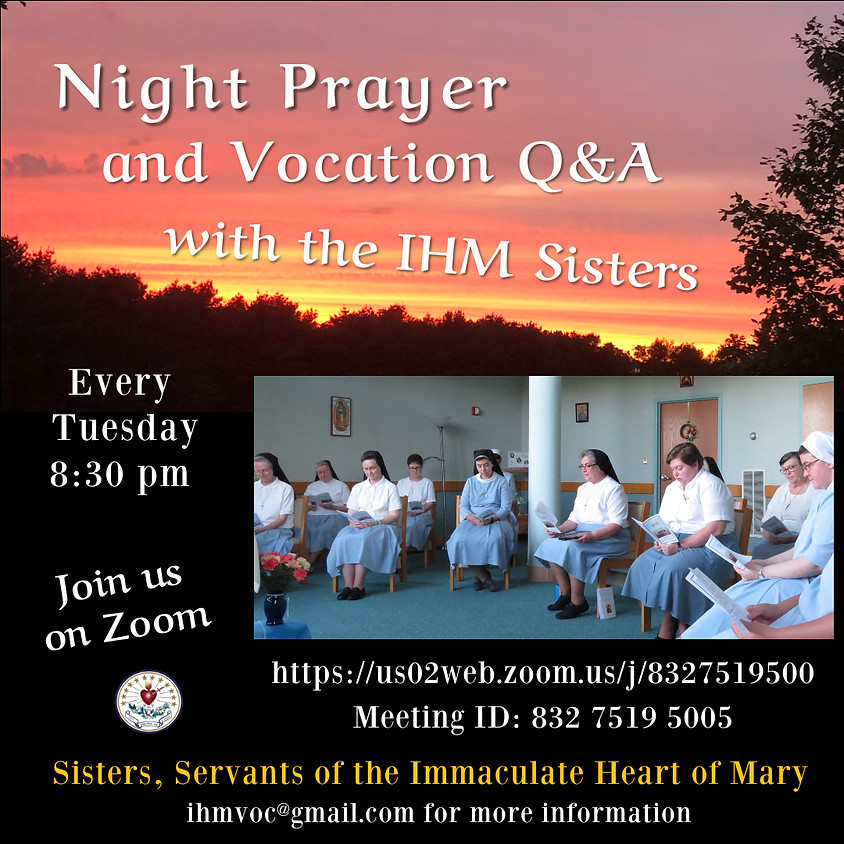 Night Prayer and Vocation Q&A with the IHM Sisters