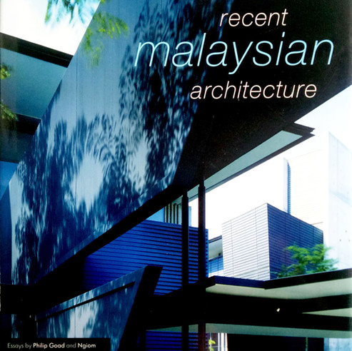 Recent Malaysian Architecture