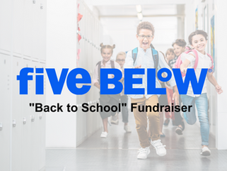 """""""Back to School"""" Fundraiser at Five Below"""