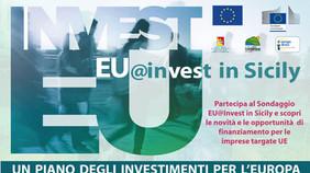 Partecipa al Sondaggio EU@Invest in Sicily e scopri le novità e le opportunità  di finanziamento per