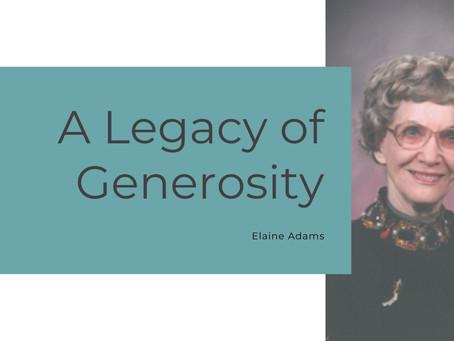 Elaine Adams: A Legacy of Generosity