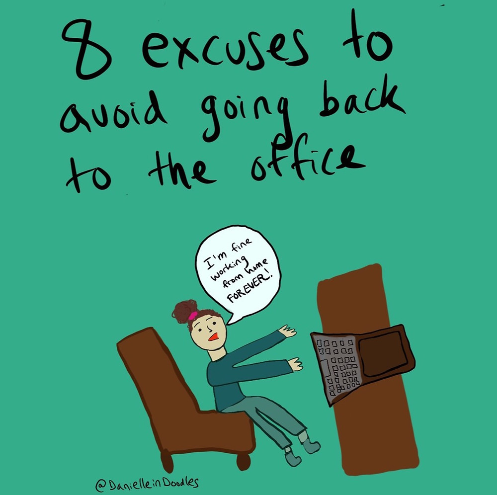 Excuses to work from home forever