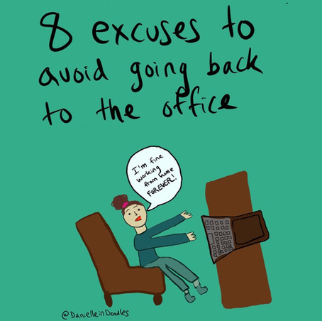 Work from home forever? 8 excuses to avoid going back to the office.