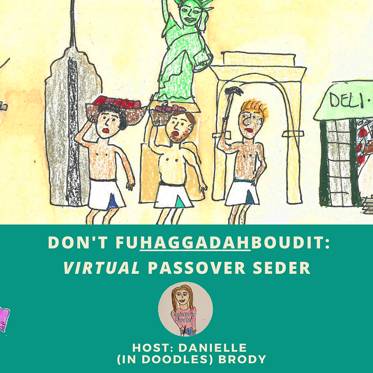 Funny Virtual Passover Seder — Don't FUHAGGADAHBOUDIT
