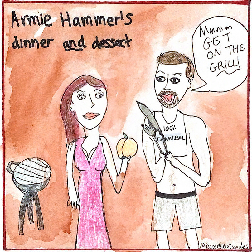 Armie Hammer with a lover being a cannibal.