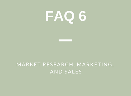 FAQ 6: Market Research, Marketing and Sales
