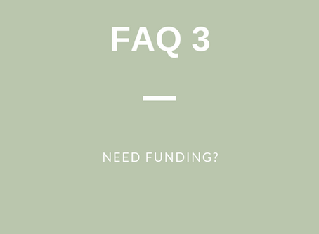 FAQ 3: Need Funding?
