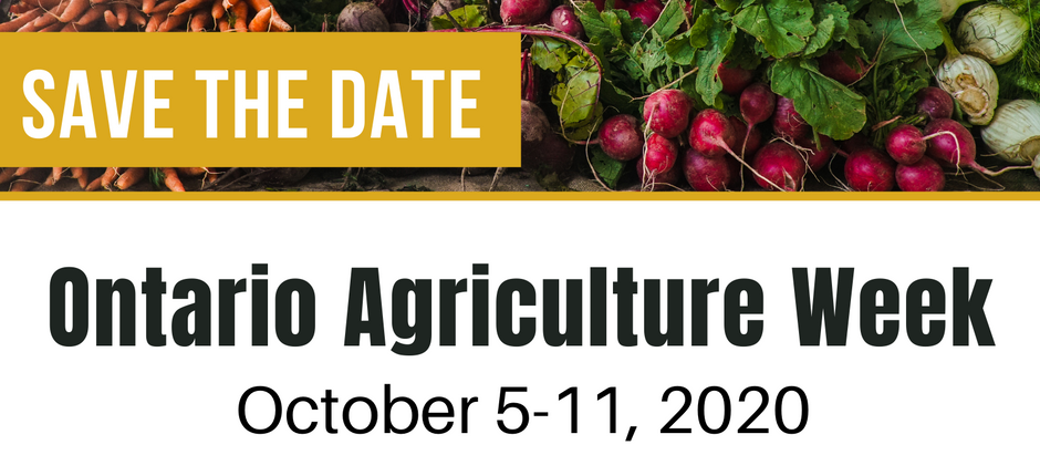 Ontario Agriculture Week 2020 is HERE!