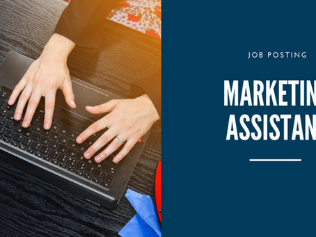 Job Posting: Marketing Assistant
