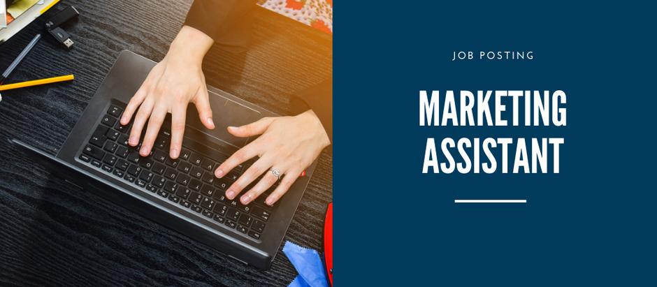 Job Posting: Marketing Assistant