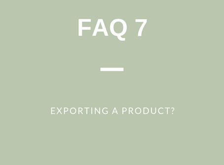 FAQ 7: Exporting Your Product?