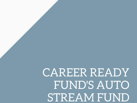 Career Ready Fund's Auto Stream