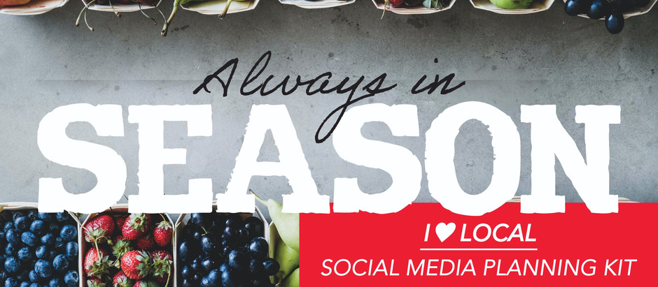 Always in Season Local Food Week Social Media Planning Kit