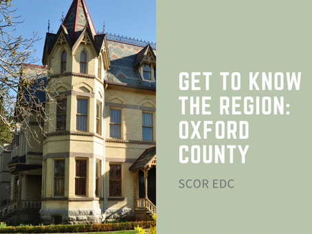 Get to Know the Region: Oxford County!