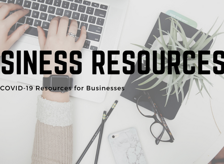 Are you a business who needs support? Check out these general COVID-19 business resources