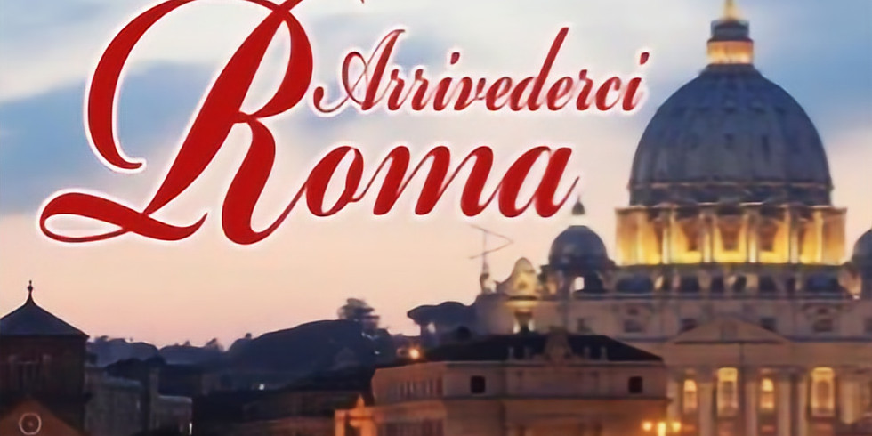 Arrivederci Roma with the Deacons