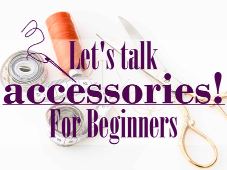 Must haves Sewing Tools for Beginners!