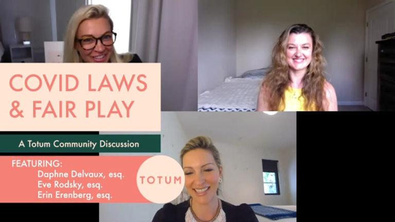 Covid LAws & Fair Play Webinar with  Eve Rodsky, author of Fair Play and Erin Erenberg, creator of Totumwomen