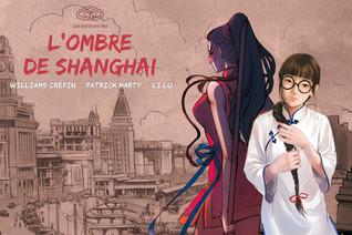 Jeu concours - L'ombre de Shanghai tome 1. Le retour